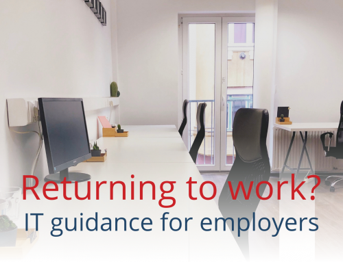 Return to work – IT guidance for employers